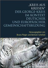 Kreis aus Kreisen: Der George-Kreis im Kontext deutscher und europäischer Gemeinschaftsbildung. (Germanistische Texte und Studien) (Gebundene Ausgabe)