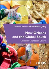 New Orleans and the Global South: Caribbean, Creolization, Carnival (Taschenbuch)