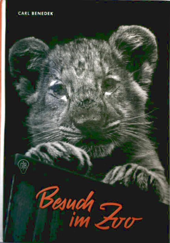 Besuch im Zoo [mit Schwarzweiß-Zeichnungen illustriert] (Göttinger Tierbücher)