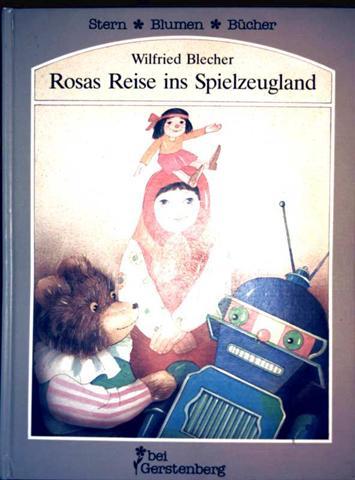 Rosas Reise ins Spielzeugland (Stern Blumen Bücher)