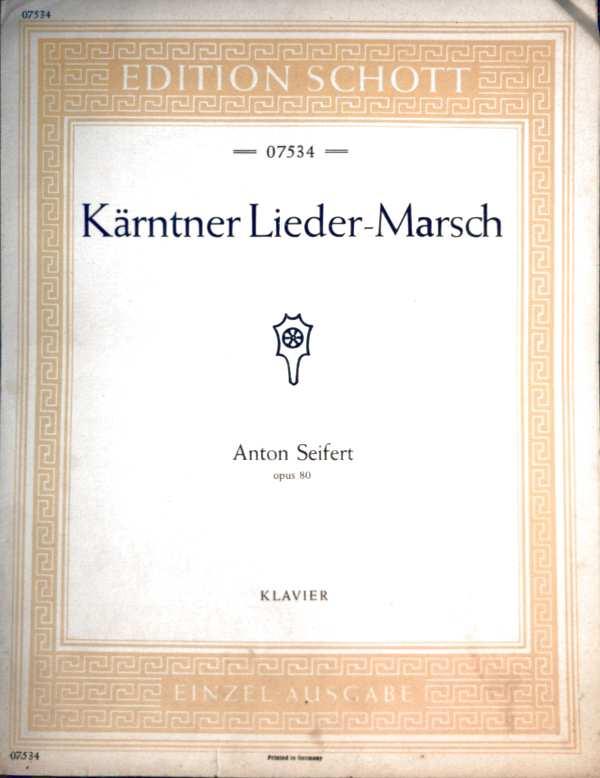 Käntner Lieder-Marsch - Op. 80 - Klavier [Schott Nr. 07534 - Unterhaltungsmusik für Klavier] (Edition Schott Einzelausgabe)