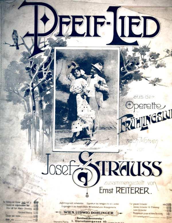 Pfeif-Lied aus der Operette Frühlingsluft nach Motiven von Josef Strauss - für Gesang und Clavier hoch (Noten für Gesang und Klavier)