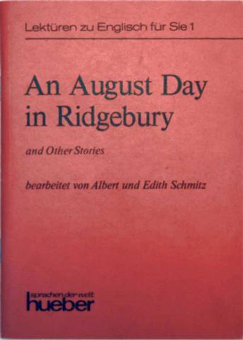 An August Day in Ridgebury and other Stories - Lektüren zu Englisch für Sie 1 (Sprachen der Welt)