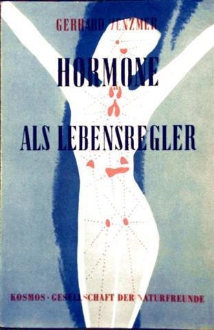 Hormone als Lebensregler - Die Kosmos-Bibliothek Bd.217