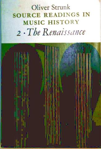 Source Readings in Music History: 2 The Renaissance