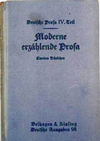 Deutsche Prosa IV.: Moderne und erzählende Prosa II in altdeutscher Schrift