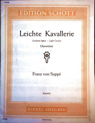 Leichte Kavallerie - Cavalerie legere - Light Cavalry - Piano - Nr. 07428 (Edition Schott Einzelausgabe)