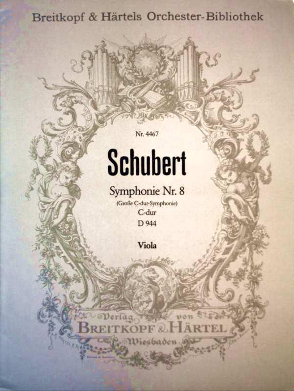 Schubert - Symphonie Nr. 8 (Große C-dur-Symphonie) - C-dur - D944 - Viola ( Breitkopf & Härtels Orchester-Bibliothek Nr. 4467 )