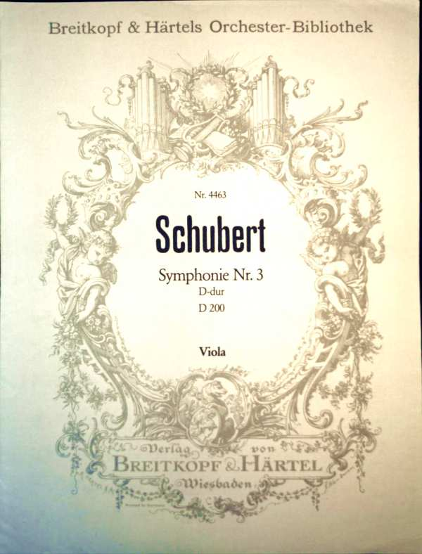 Schubert - Symphonie Nr. 3 - D-dur - D200 - Viola ( Breitkopf & Härtels Orchester-Bibliothek Nr. 4463 )