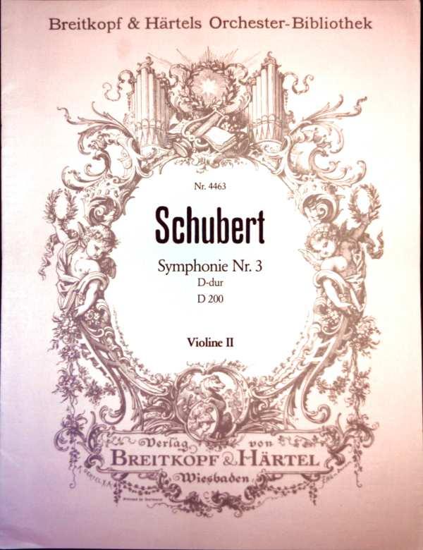 Schubert - Symphonie Nr. 3 - D-dur - D200 - Violine II ( Breitkopf & Härtels Orchester-Bibliothek Nr. 4463 )
