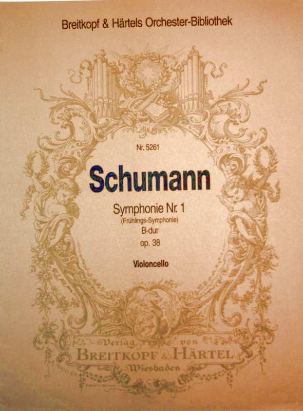 Schumann - Symphonie Nr. 1  ( Frühlings-Symphonie) -B-dur - Op. 38 - Violoncello (Breitkopf + Härtels Orchester-Bibliothek Nr. 5261)