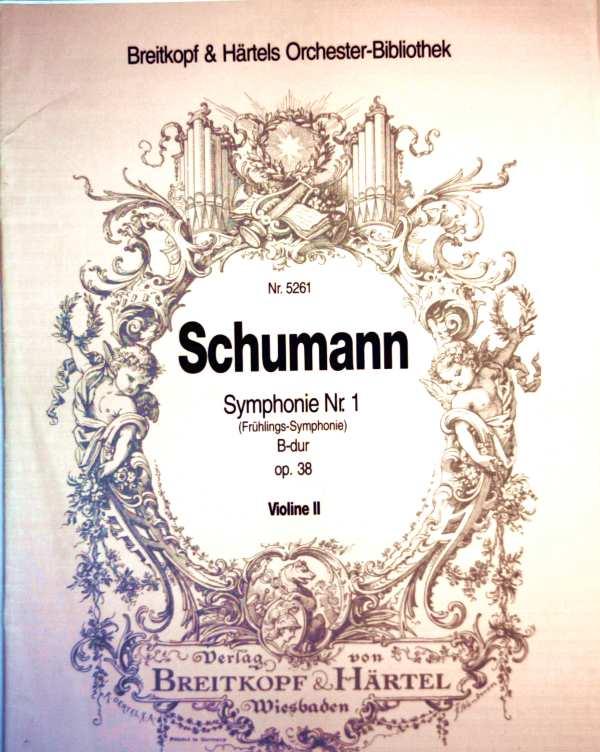 Schumann - Symphonie Nr. 1 (Frühlings-Symphonie) - B-dur - Op. 38 - Violine II (Breitkopf + Härtels Orchester-Bibliothek Nr. 5261)