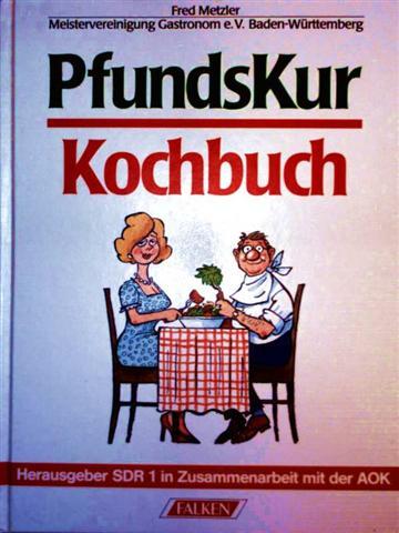 PfundsKur Kochbuch [SDR 1 in Zusammenarbeit mit der AOK]
