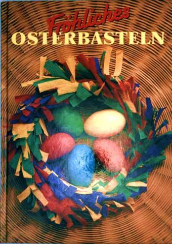 Fröhliches Osterbasteln
