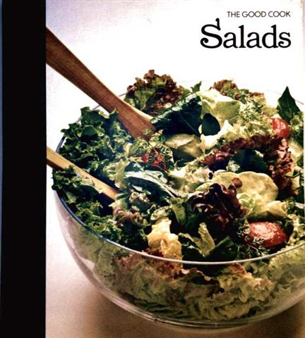 Salads, The good cook, Techniques and recipes