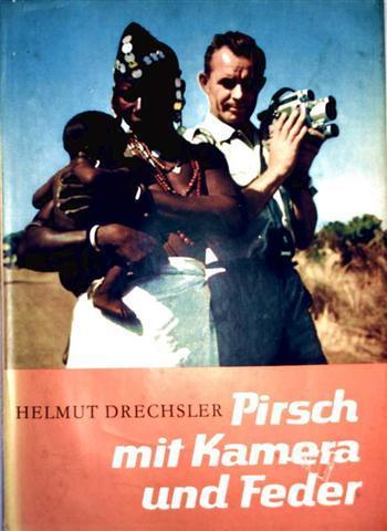 Pirsch mit Kamera und Feder - eine Anthologie in zwei Bänden: zweiter Band [mit 70 Farbfotos]