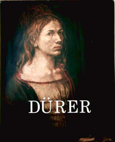 Albrecht Dürer, Der Mensch und sein Werk