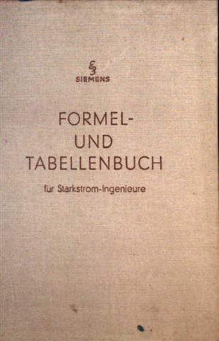 Formel- und Tabellenbuch für Starkstrom-Ingenieure