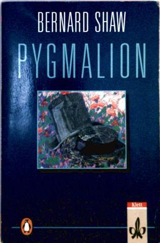 Pygmalion. A romance in five acts
