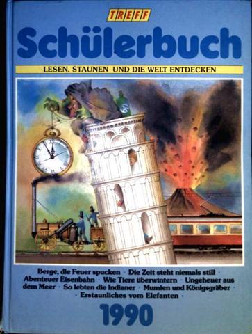 Treff-Schülerbuch 1990. Lesen, Staunen und die Welt entdecken