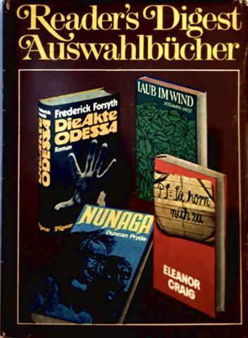 Laub im Wind/ Nunaga/ PS: Sie hörn nich zu/ Die Akte Odessa (Reader´s Digest Auswahlbücher)