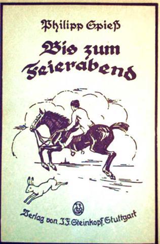 Bis zum Feierabend - Eine Handwerkergeschichte aus dem alten Stuttgart [schwarzweiß illustriert]