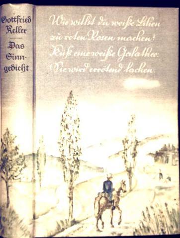 Sinngedicht - Eine Geschichte (Deutsche Hausbücherei - Band 4 der 17. Jahresreihe - einmalige Ausgabe) [schwarzweiß illustriert]