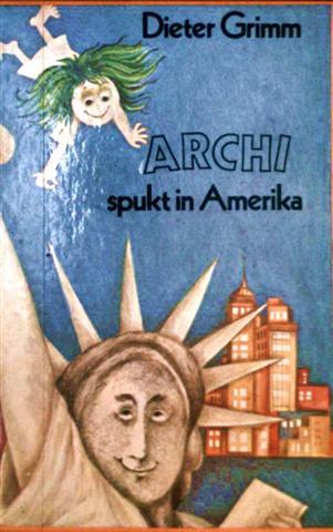 Archi spukt in Amerika [schwarzweiß illustriert]