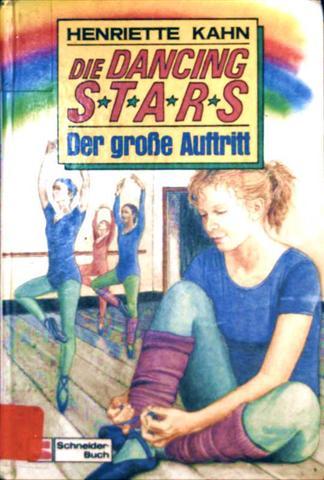 Henriette Kahn: Die Dancing Stars. Der große Auftritt