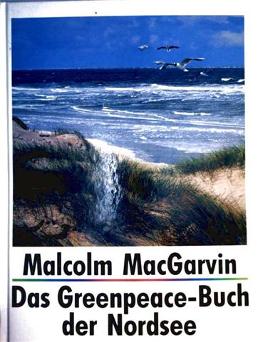 Das Greenpeace Buch der Nordsee