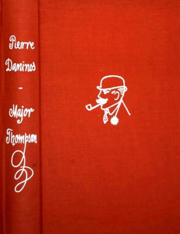 Major Thompson entdeckt die Franzosen mit 22 Zeichnungen von Walter Goetz..[schwarzweiß illustriert]