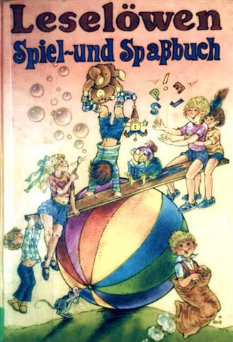 Uta Kiegeland (Hrg.), Ingeborg Haun (Zeichnerin) und Ulrich Wüst-Reichenbach (Zeichner): Leselöwen Spiel- und Spaßbuch [schwarzweiß illustriert]