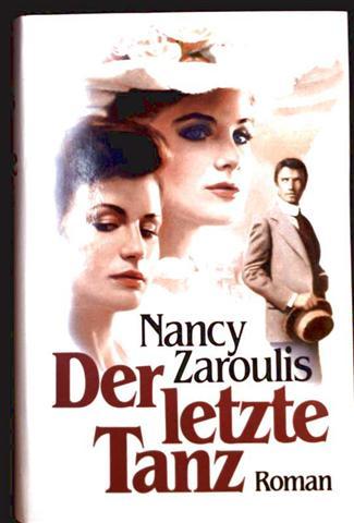 Nancy Zaroulis: Der letzte Tanz - Roman