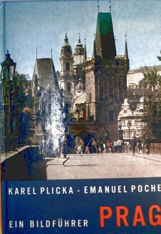 Karel Plicka, Emanuel Poche: Prag. Ein Bildführer
