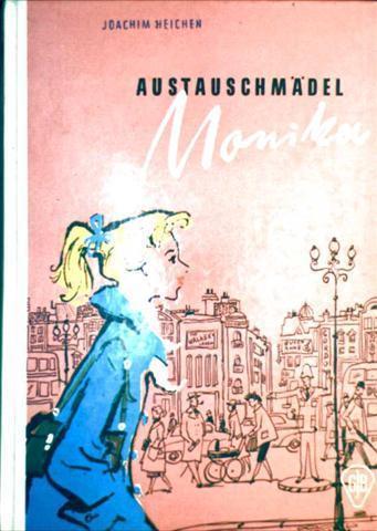 Austauschmädel Monika fährt nach England (Göttinger Jugendbücher - schwarzweiß illustriert)