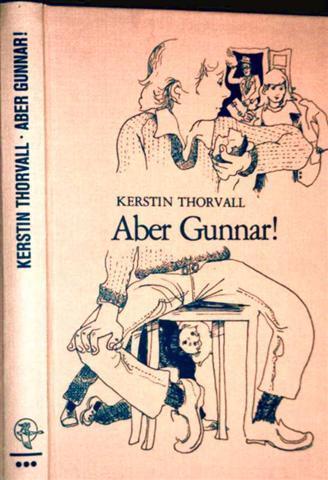 3789118982 - Kerstin Thorvall und Margret Rettich: Aber Gunnar!