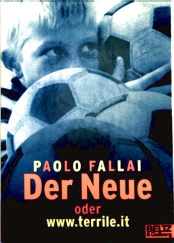 Paolo Fallai: Der Neue oder www.terrile.it (Gulliver Taschenbuch Nr. 40 - ab 10 Jahren) [Deutsche Erstausgabe]