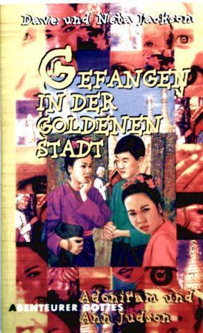 Gefangen in der Goldenen Stadt - Abenteuer Gottes (von 10-14 Jahren) [schwarzweiß illustriert]