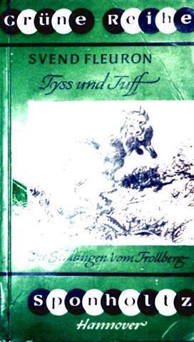 Tyss und Tuff - Die Schlangen vom Trollberg (Grüne Reihe) [schwarzweiß illustriert]
