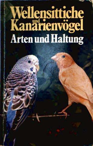Wellensittiche und Kanarienvögel. Arten und Haltung