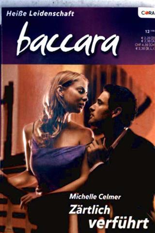 Zärtlich verführt (baccara - Heiße Leidenschaft - Band Nr.1354)