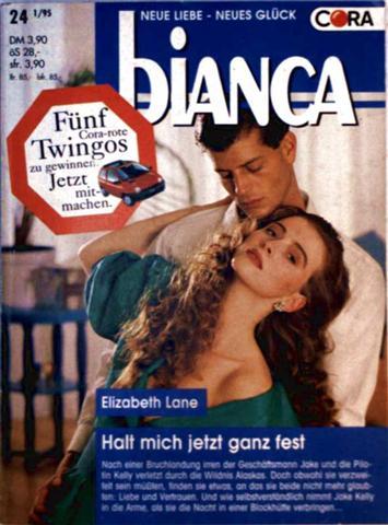 Elizabeth Lane: Halt mich jetzt ganz fest (Bianca - Neue Liebe, Neues Glück - Band 971)