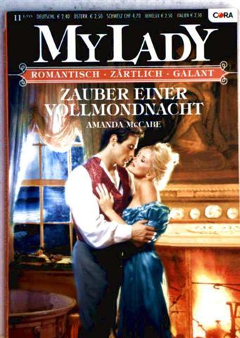 Zauber einer Vollmondnacht (My Lady - romantisch, zärtlich, galant - Band 395)