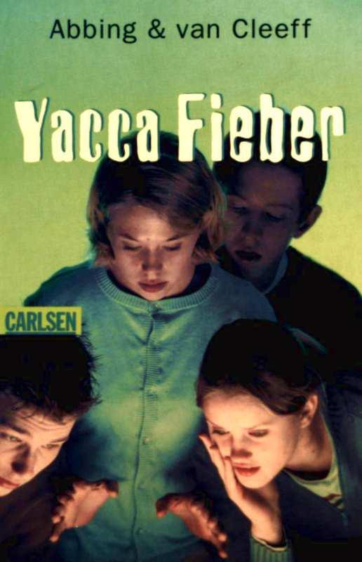 Yacca Fieber
