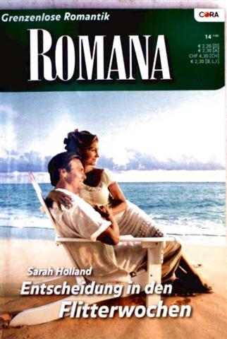 Entscheidung in den Flitterwochen - (Romana - Grenzenlose Romantik - Bd. 1587)