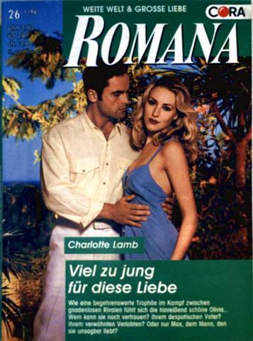 Viel zu jung für die Liebe  (Romana - Grenzenlose Romantik - Band 1140)