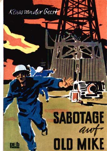 Klaas van der Geest: Sabotage auf Old Mike  [illustrierte Ausgabe]