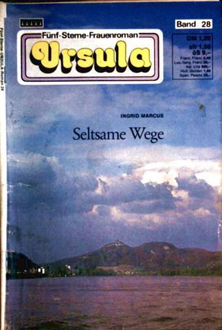 Ursula Fünf-Sterne-Frauenroman, Band 28: Seltsame Wege
