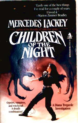 Children of the night - Gypsies, vampires, and witchcraft.. a deadly combination - A Diana Tregarde Investigation