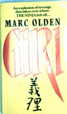Giri - [An explosion of revenge that takes over where THE NINJA left off...]